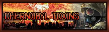 Chernobyl Toxins